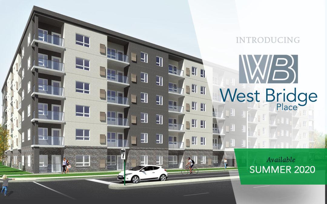 West Bridge Place – Coming Soon!
